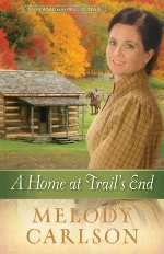 A Home at Trail's End (Homeward on the Oregon Trail #3)