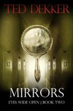 Mirrors (Eyes Wide Open #2)