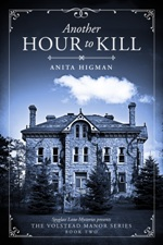 Another Hour to Kill (Volstead Manor Series #2)