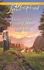 Healing the Forest Ranger