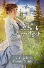 A Bride for Noah (Seattle Brides #1)
