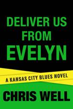 Deliver Us From Evelyn (Kansas City Blues #2)
