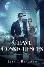 Grave Consequences (Grand Tour #2)