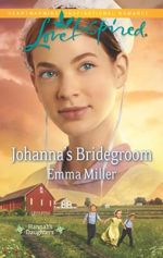 Johanna's Bridergoom (Hannah's Daughters #6)