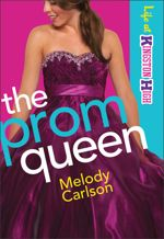 The Prom Queen (Life at Kingston High #3)