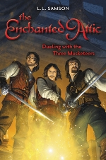 Dueling with the Three Musketeers (Enchanted Attic #3)