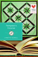 Tempest's Course (Quilts of Love)