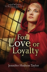 For Love or Loyalty (The MacGregor Legacy #1)