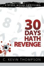 Thirty Days Hath Revenge