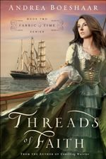 Threads of Faith (Fabric of Time #2)
