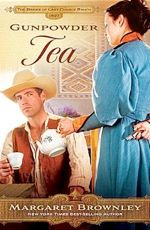 Gunpowder Tea (Brides Of Last Chance Ranch #3)