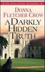 A Darkly Hidden Truth (The Monastery Murders #2)