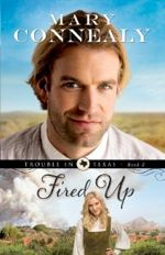Fired Up (Trouble in Texas #2)