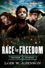 Race for Freedom (Freedom Seekers #2)