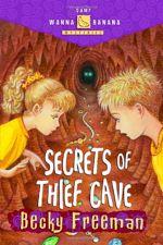 Secrets of Thief Cave (Camp Wanna Banana)