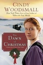 The Dawn of Christmas: Romance from the Heart of Amish Country