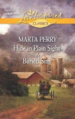 Hide in Plain Sight and Buried Sins (Love Inspired Classics)