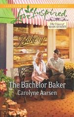 The Bachelor Baker (The Heart of Main Street)