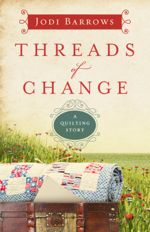 Threads of Change (A Quilting Story #1)