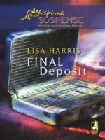Final Deposit (Love Inspired Suspense)