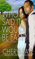 Who Said It Would Be Easy? (Zane Presents #1)
