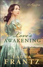 Love's Awakening (The Ballantyne Legacy #2)