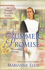 Summer Promise (Amish Seasons #1)