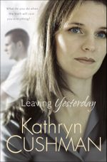 Leaving Yesterday (Tomorrow's Promise #3)