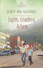 Lights, Cowboy, Action (Heartsong Presents)