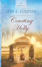 Courting Holly (Heartsong Presents)