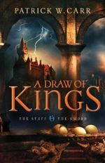 A Draw of Kings (The Staff and the Sword #3)