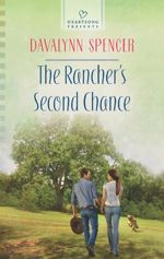 The Rancher's Second Chance (Heartsong Presents)