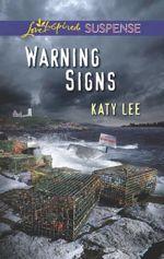 Warning Signs (Love Inspired Suspense)