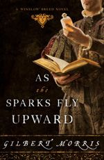 As the Sparks Fly Upward (The Winslow Breed #3)