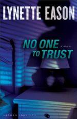 No One to Trust (Hidden Identity #1)