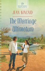 The Marriage Ultimatum (Heartsong Presents)