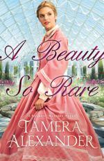 A Beauty So Rare (Belmont Mansion #2)