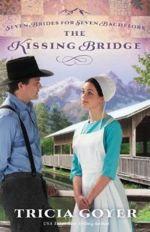 The Kissing Bridge (Seven Brides for Seven Bachelors #3)