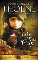 Take This Cup (Jerusalem Chronicles #2)