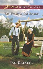 The Prodigal Son Returns (Love Inspired Historical)