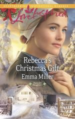 Rebecca's Christmas Gift (Hannah's Daughters #7)