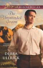 The Unintended Groom (Love Inspired Historical)