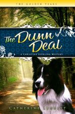 The Dunn Deal (A Christine Sterling Mystery)