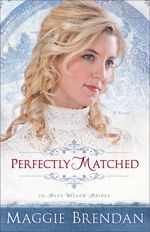 Perfectly Matched (Blue Willow Brides #3)