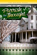 Parrish the Thought (A Christine Sterling Mystery)
