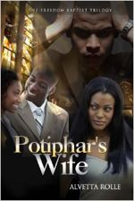 Potiphar's Wife (The Freedom Baptist Trilogy)
