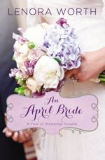 An April Bride (A Year of Weddings Novella)