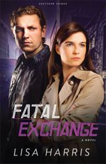 Fatal Exchange: A Novel (Southern Crimes #2)