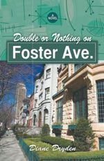 Double or Nothing on Foster Ave