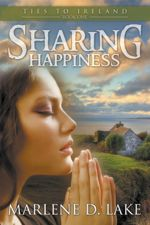 Sharing Happiness (Ties to Ireland #1)